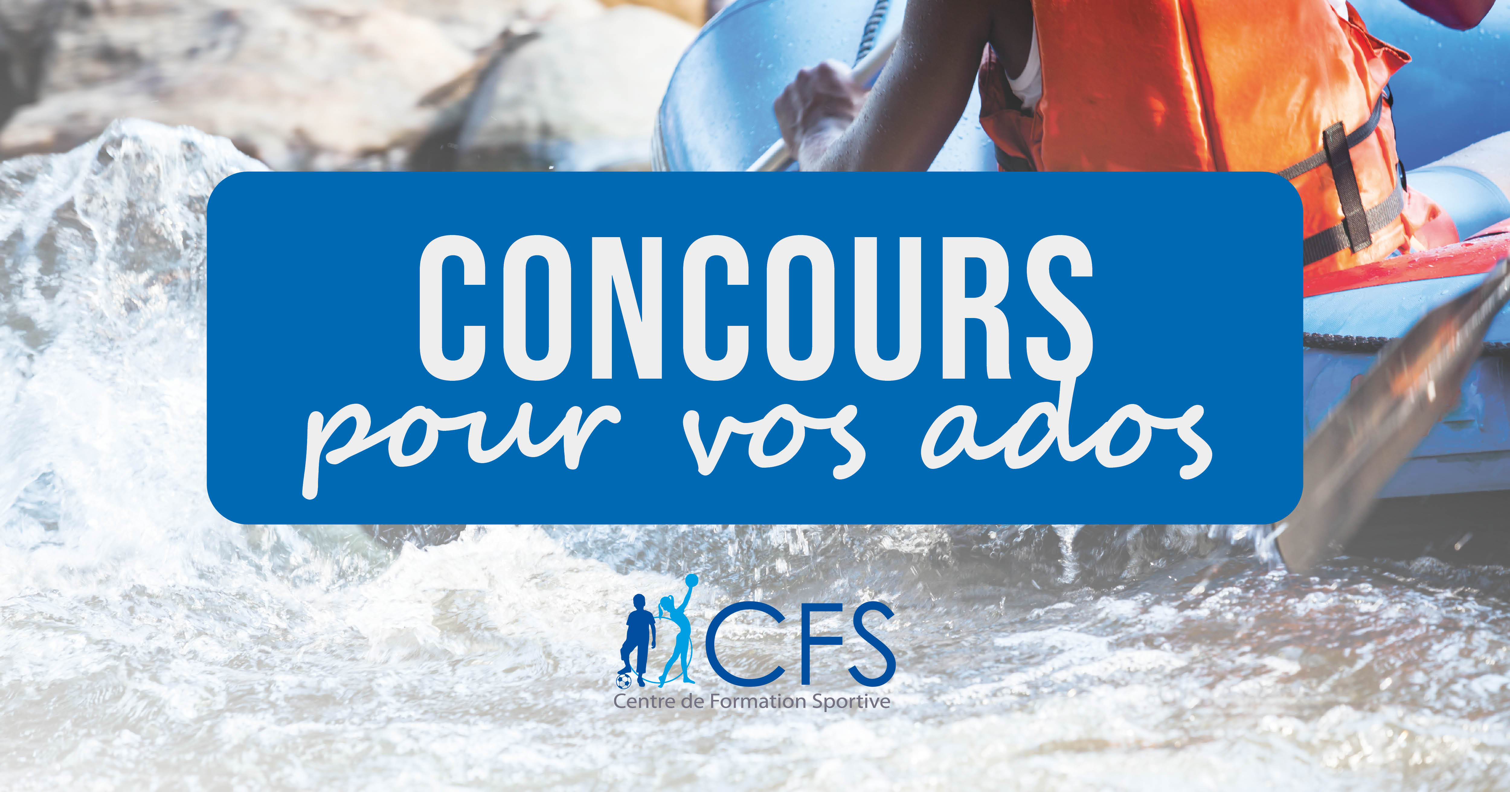CONCOURS - Stages Ados